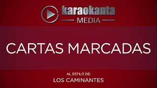 Karaokanta - Los Caminantes - Cartas marcadas