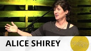 Kingdom Service: Wholistic - Alice Shirey