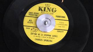 CHARLES SPURLING - LET ME BE ( A STEPPIN