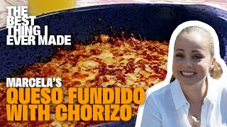 Queso Fundido with Chorizo with Marcela Valladolid | Best Thing I Ever Made