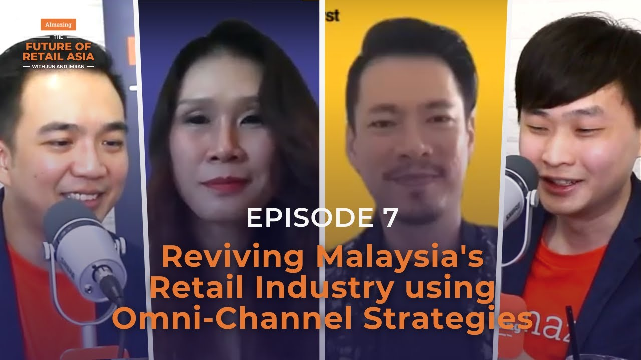 """""""Reviving Malaysia's Retail Industry using Omni-Channel Strategies"""" with Penny & Stephen 