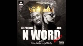 Ice Prince ft AKA - N Word Remix Instrumental Remake( with free FLP)