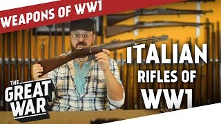 Italian Rifles of World War 1 featuring Othais from C&RSENAL I THE GREAT WAR - Special