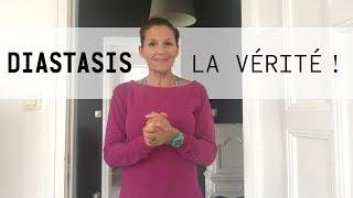 DIASTASIS - La vérité !