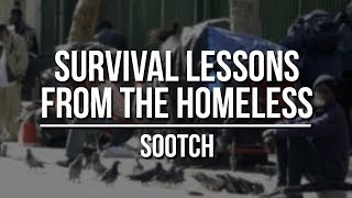 Survival Lessons and Tips from the Homeless