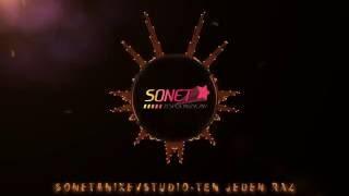 SONET & NIXEVstudio -TEN JEDEN RAZ (Oficial audio 2016 Październik) Radio Edit 2017 HIT