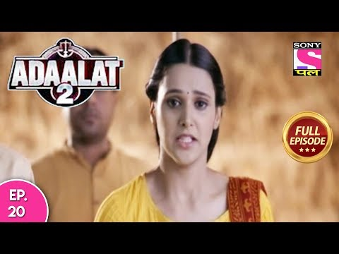 Adaalat 2 - Full Episode 20 - 21st December, 2017 thumbnail