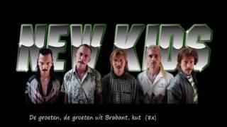 New Kids - Je kunt de groeten uit Brabant krijgen - Met Songtekst - Carnaval 2010