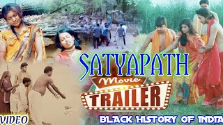 "Satyapath "" Black History Of India "" 