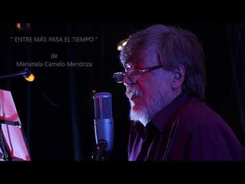 ENTRE MÁS PASA EL TIEMPO - De Marianela Camelo Mendoza por Ricardo Vonte en vivo -