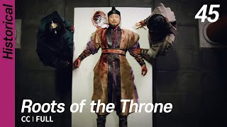 [CC/FULL] Roots of the Throne EP45 | 육룡이나르샤