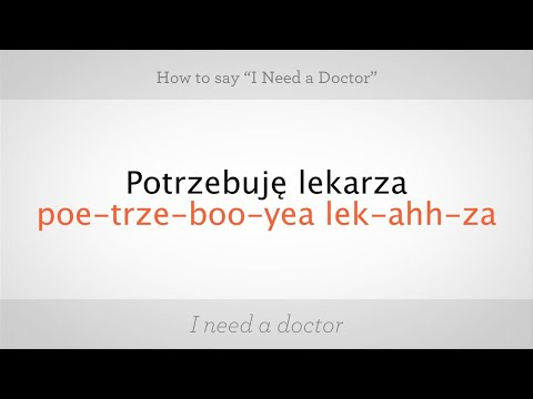 """How to Say """"I Need a Doctor"""" in Polish 