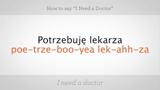"""How to Say """"I Need a Doctor"""" in Polish   Polish Lessons"""