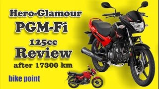 Hero Glamour PGM Fi 125cc Review  technical specifications after 17300 km in hindi
