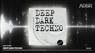 Video Deep Dark Techno - Loops & one shots download MP3, 3GP, MP4, WEBM, AVI, FLV Juli 2018