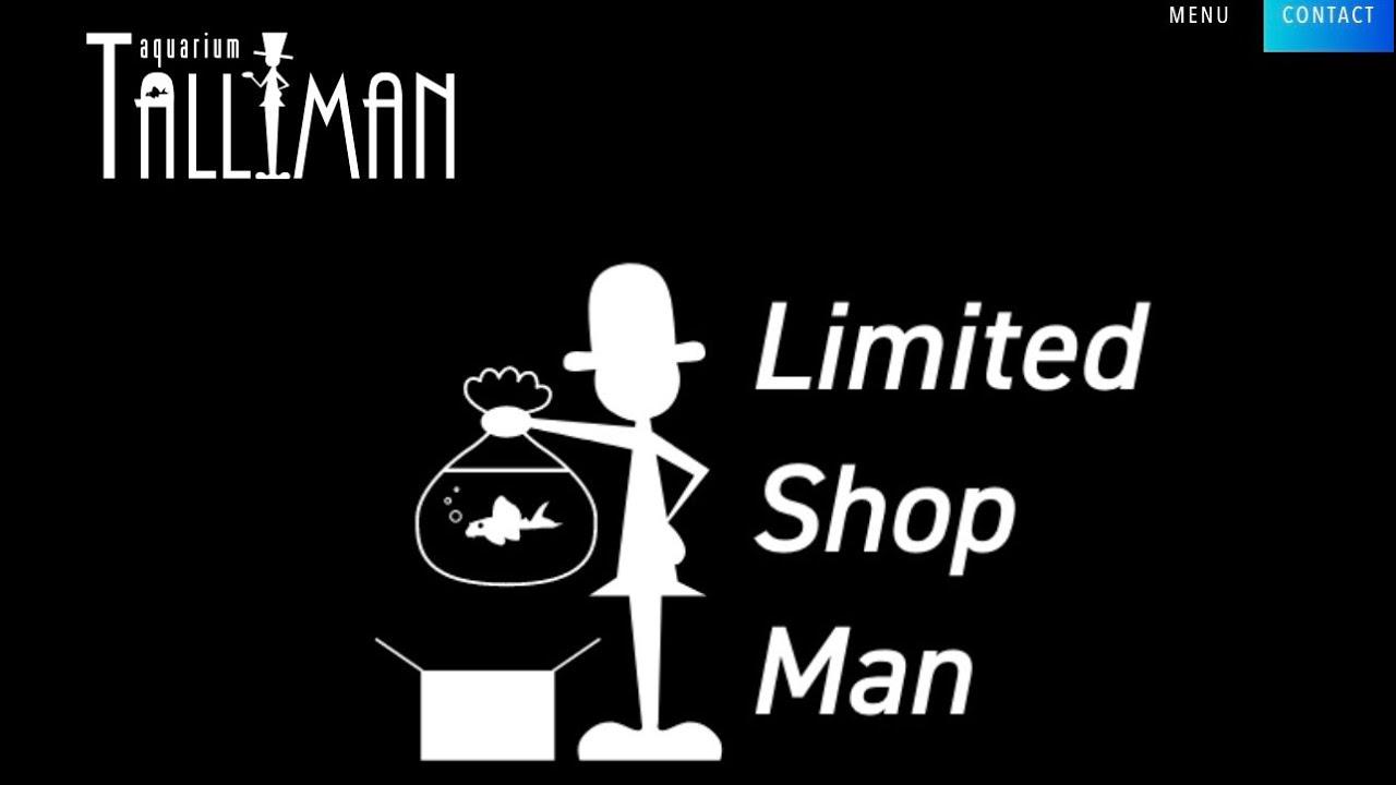 全アクアリスト待望 『特別なオンラインショッピング』 ◆リミテッドショップマン◆始動!