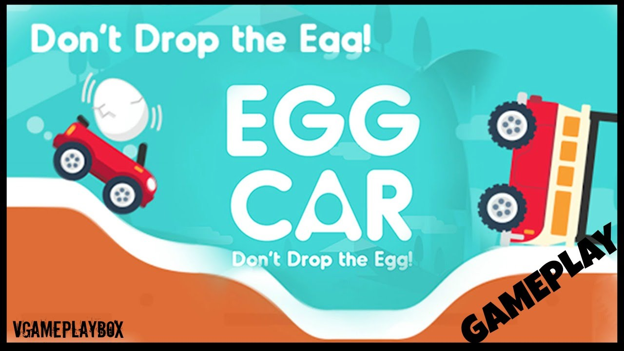 Egg Car Don T Drop The Egg By Orangenose Studio Ios Android