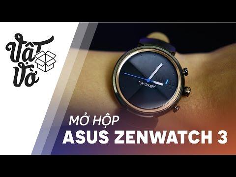 Vật Vờ| Mở Hộp Asus Zenwatch 3: Rất đẹp Và Sang