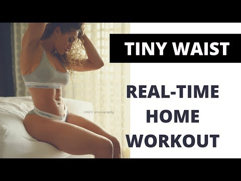Tiny Waist Workout - real time