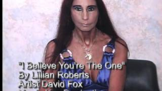 I Believe You're The One by Lillian Roberts.wmv Thumbnail