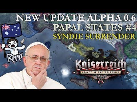 HOI4 Kaiserreich Update 0.6 - Papal States #4 - Syndie Surrender