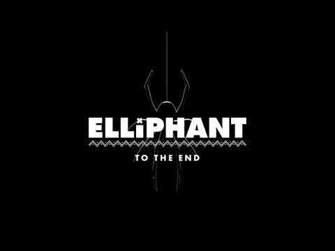 Elliphant - To The End (Official Audio)