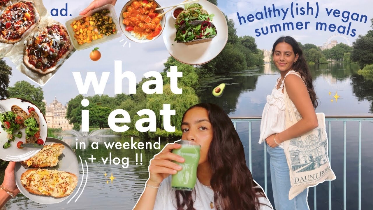 what i eat in a weekend 🥑 healthy(ish) summer vegan meals! +vlog