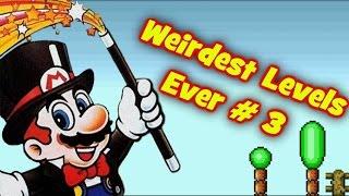 Weirdest Levels Ever # 3