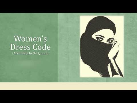 Women's Dress Code according to the Quran