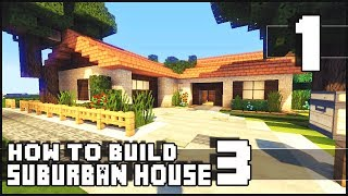 Minecraft - How to Build : Small Suburban House 3 - Part 1