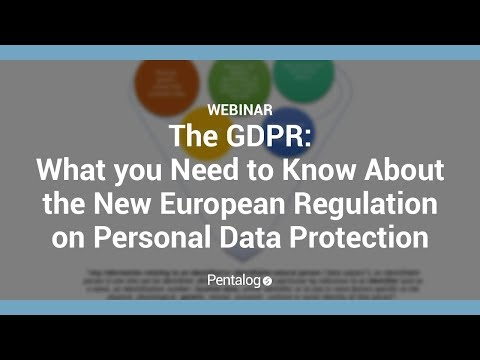 The GDPR: What you Need to Know About the New European Regulation on Personal Data Protection