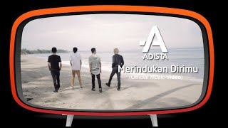 Video Adista - Merindukan Dirimu (Official Music Video) download MP3, 3GP, MP4, WEBM, AVI, FLV Oktober 2018