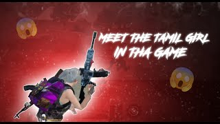 MEET THE TAMIL GIRL IN THE GAME