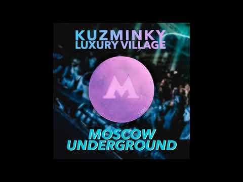 Kuzminky Luxury Village -  Moscow Underground