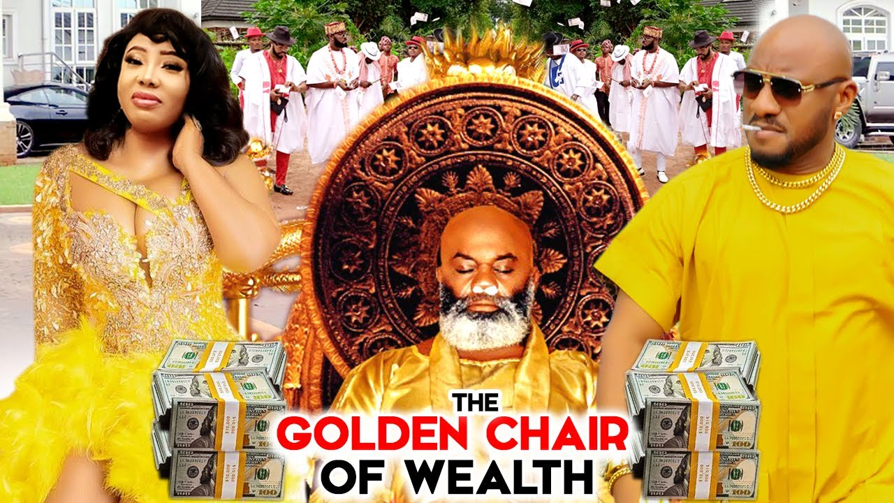 Download THE GOLDEN CHAIR  OF WEALTH  3&4 (Trending New Movie) YUL EDOCHIE 2021 LATEST NIGERIAN MOVIE
