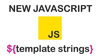 FANCY NEW STRINGS IN JAVASCRIPT