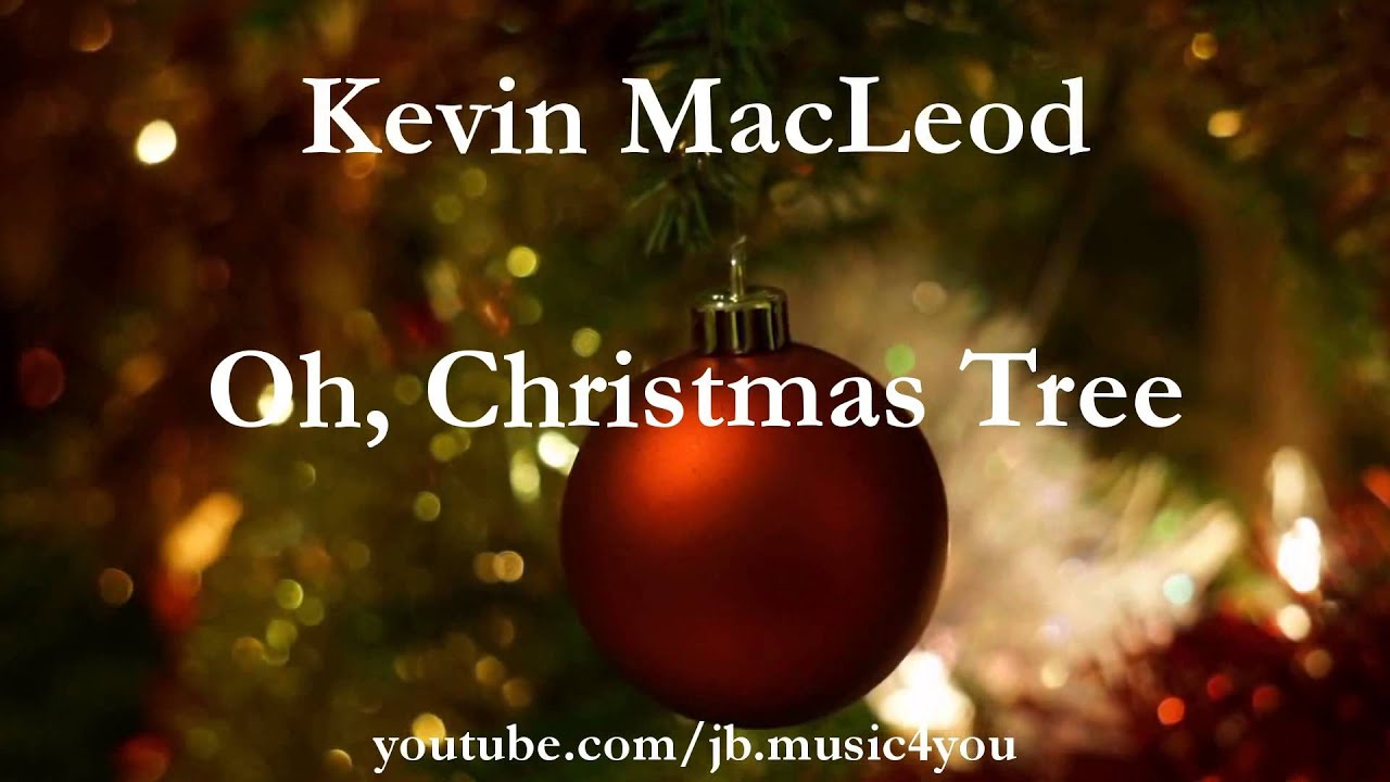 Oh, Christmas Tree - Kevin MacLeod - 2 HOURS | Download Link - YouTube