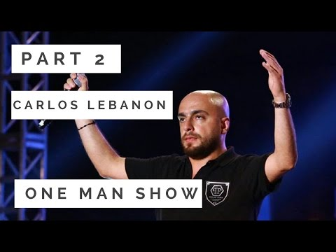 Carlos Jarsa Lebanon 2017 Part 2 جديد حفله كارلوس One man show Full Track NEW