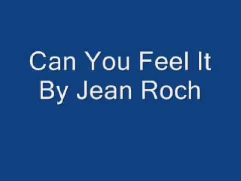 Can You Feel It By Jean Roch