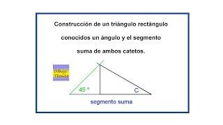 Triángulo rectángulo conocidos un ángulo y el segmento suma de ambos catetos.