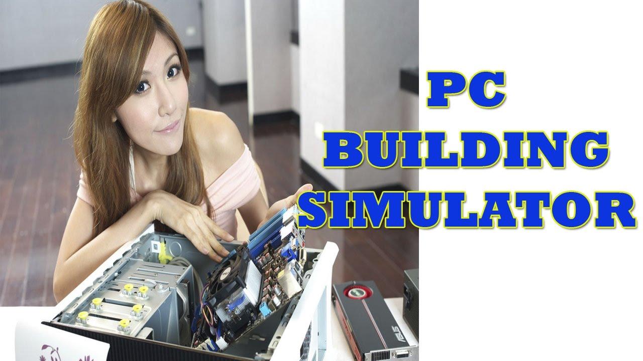 Pc building simulator gameplay como armar tu pc virtual for Online house builder simulator