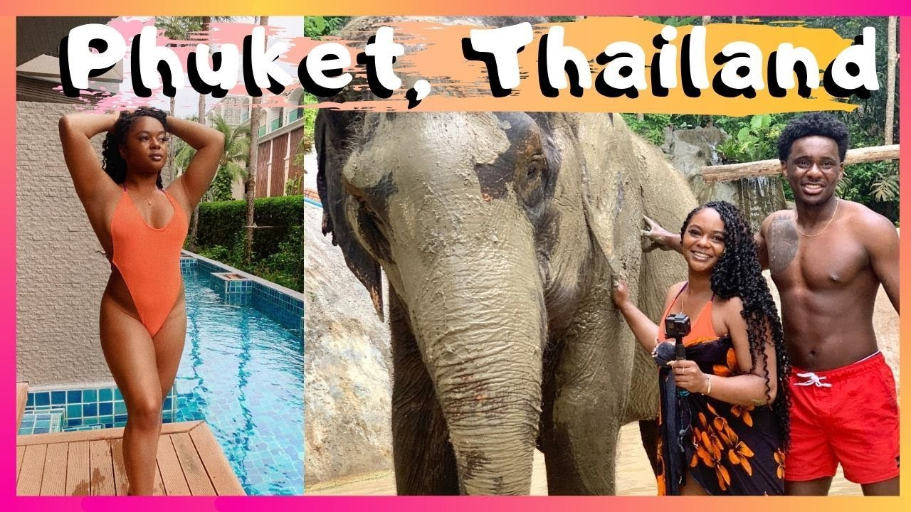 Phuket, Thailand BUCKET LIST | Vacation Travel Vlog 2019