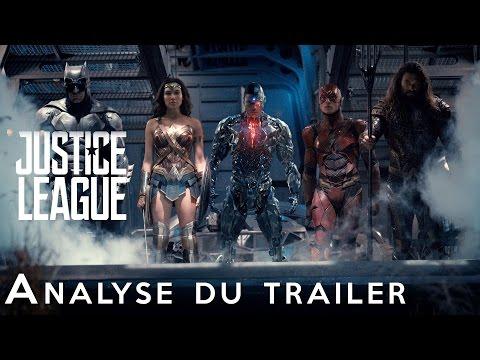 JUSTICE LEAGUE : Analyse complète du trailer