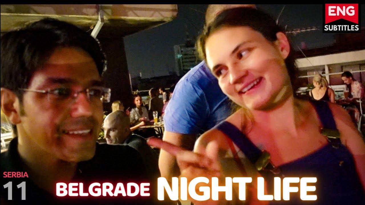 Belgrade: Nightlife | Safe for Solo girls?