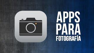 APPS PARA FOTOGRAFÍA