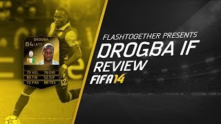 FIFA 14| DROGBA IF - PLAYER REVIEW & STATS IN GAME