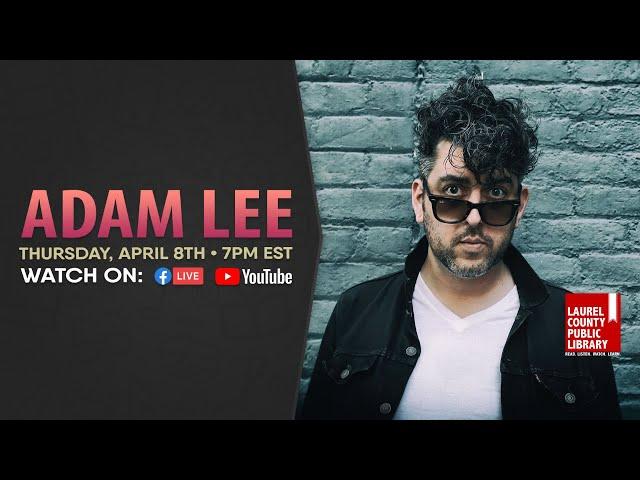 Adam Lee: Full Show