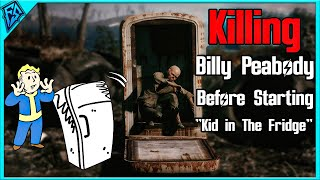 Fallout 4 | Killing Billy Peabody Before Starting Kid in the Fridge - What Happens?