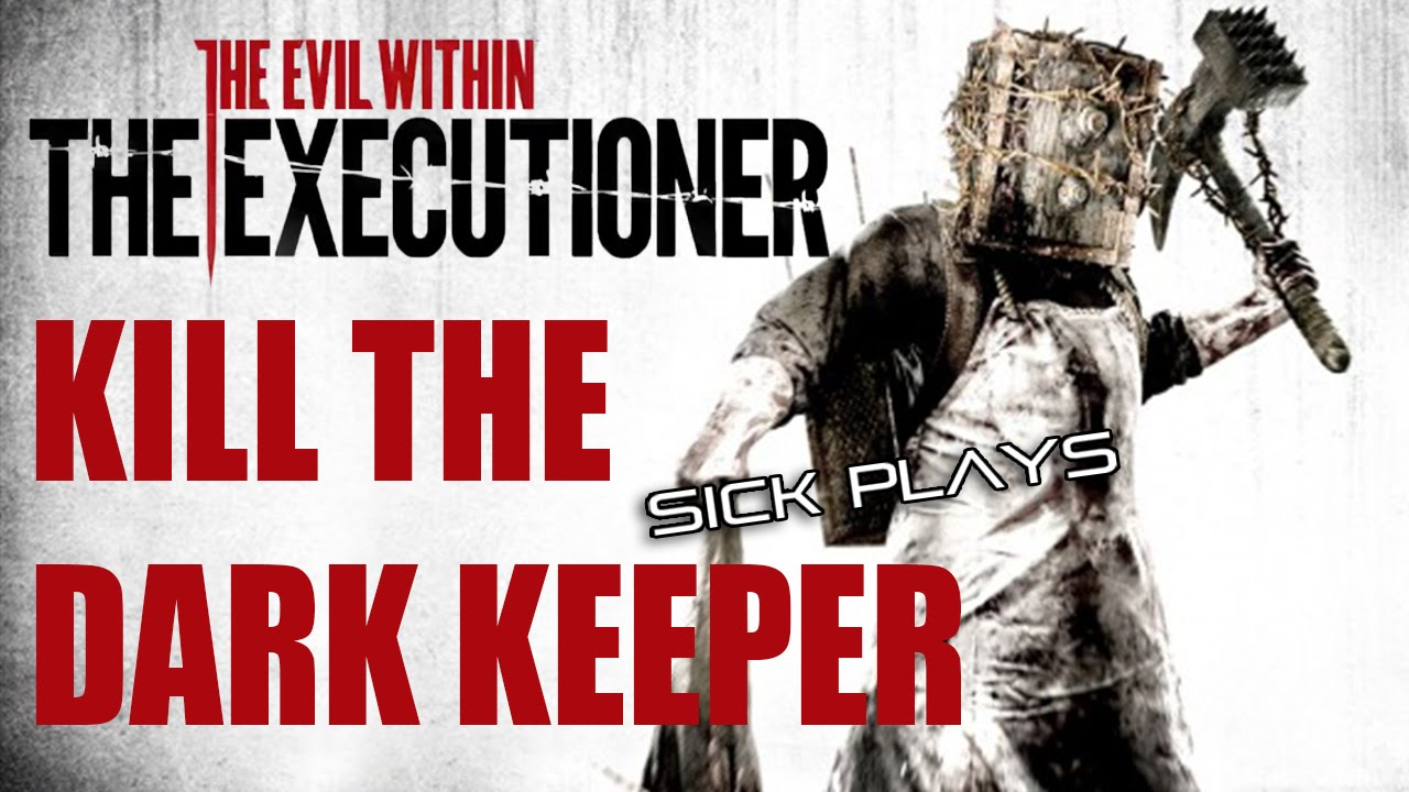 the evil within the executioner dlc kill defeat the dark