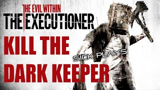 The Evil Within The Executioner DLC Kill / Defeat The Dark Keeper - The Executioner ENDING